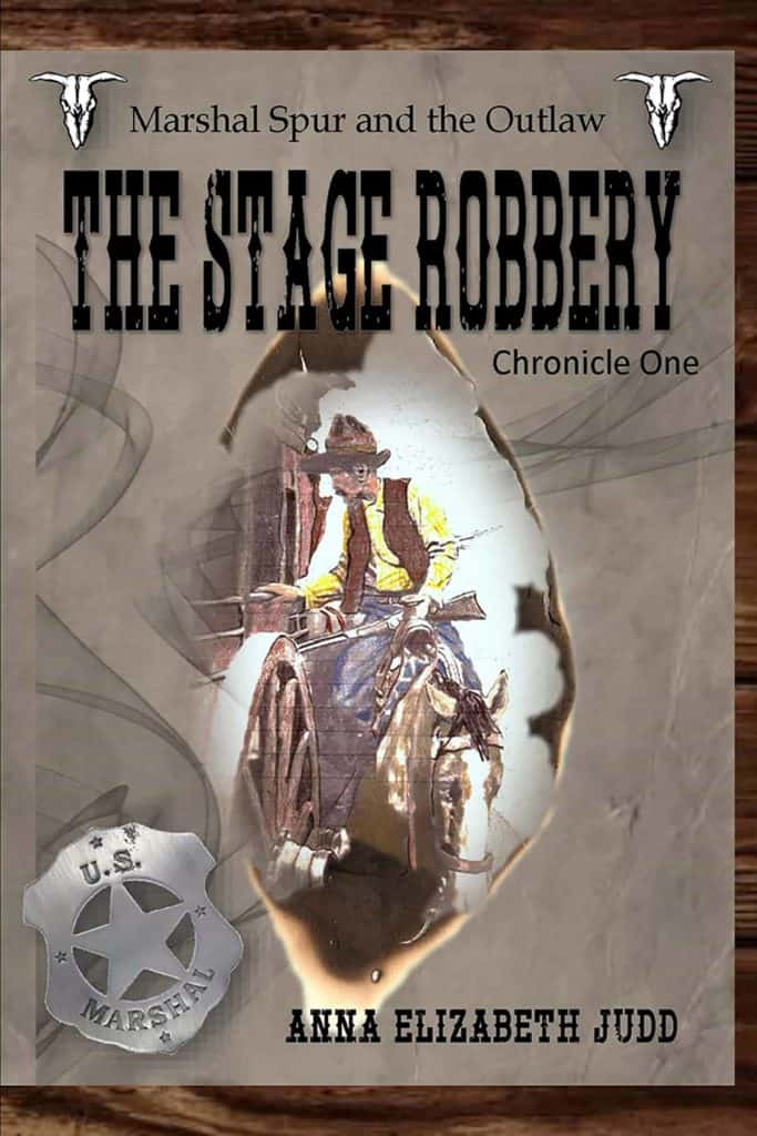 The Stage Robbery Book Marshal Spur and the Outlaw