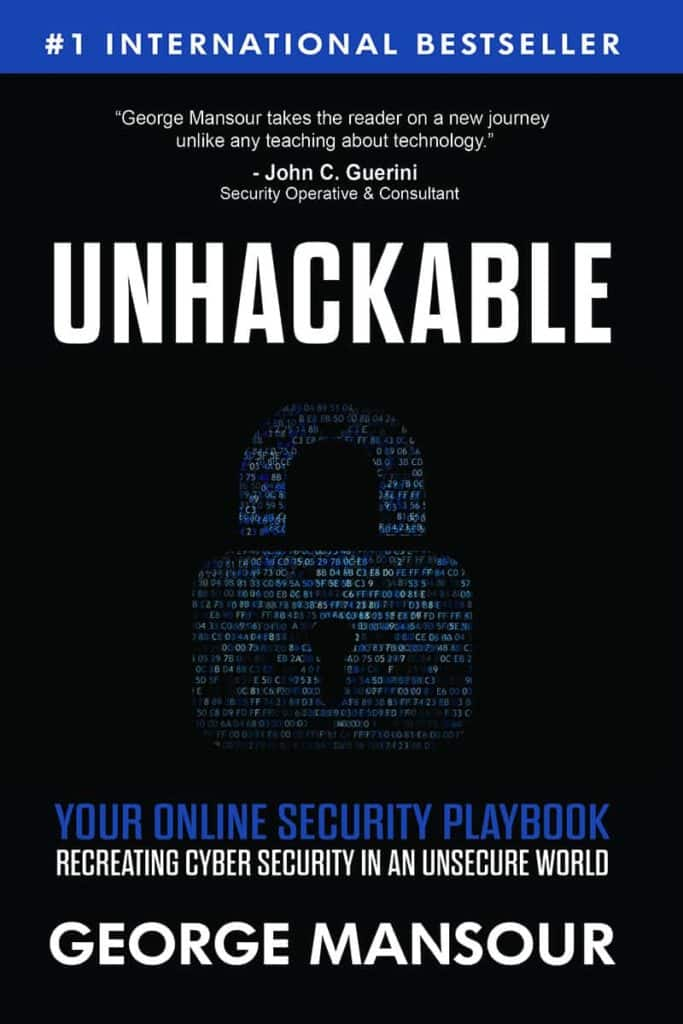 Unhackable by George Mansour