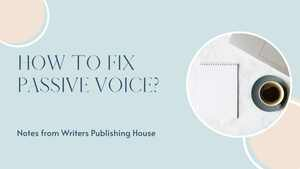 How To Fix Passive Voice?