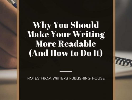 Why You Should Make Your Writing More Readable (And How to Do It)